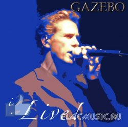 Gazebo - I Like ... Live! [2CD] (2013)