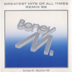 Boney M - Greatest Hits Of All Times: Remix '88 (1988)