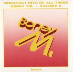 Boney M - Greatest Hits Of All Times Vol.2: Remix '89 (1989)