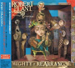 Robert Plant And The Strange Sensation - Mighty Rearranger (2005) [Japan]