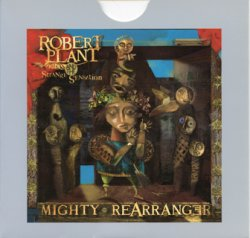 Robert Plant And The Strange Sensation - Mighty Rearranger (2006)