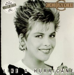 C.C. Catch - Like A Hurricane (1987)