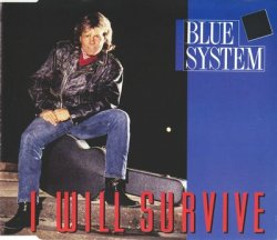 Blue System - I Will Survive [CDS] (1992)