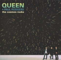 Queen + Paul Rodgers - The Cosmos Rocks (2008)