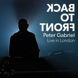 Peter Gabriel - Back To Front - Live In London [2CD] (2014)