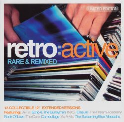 VA - Retro Active: Rare & Remixed - Limited Edition (2004)