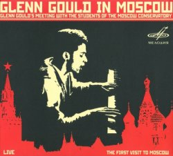 Glenn Gould - In Moscow (2009)