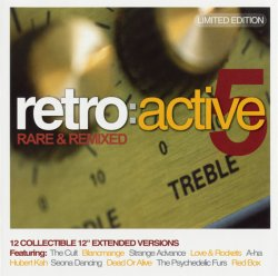 VA - Retro Active 5: Rare & Remixed - Limited Edition (2006)