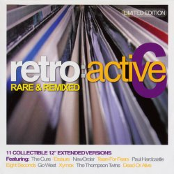 VA - Retro Active 6: Rare & Remixed - Limited Edition (2007)
