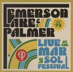 Emerson, Lake & Palmer - Live At The Mar Y Sol Festival '72 (2011)