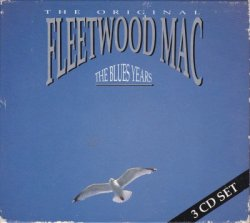 Fleetwood Mac - The Blues Years [3CD] (1990)