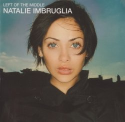 Natalie Imbruglia - Left Of The Middle (1998)