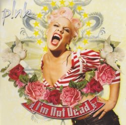 Pink - I'm Not Dead (2006)