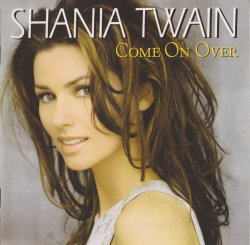 Shania Twain - Come On Over (1998)