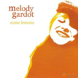 Melody Gardot - Some Lessons (bedroom sessions) (2005)