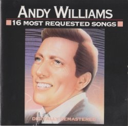 Andy Williams - 16 Most Requested Songs (1986)