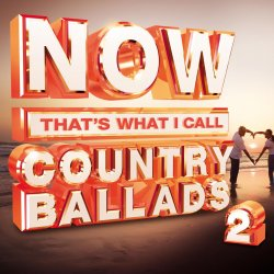 VA - Now That's What I Call Country Ballads Vol.2 (2014)