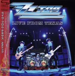ZZ Top - Live From Texas [SHM-CD] (2008) [Japan]