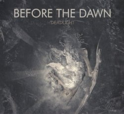 Before The Dawn - Deadlight (2007)