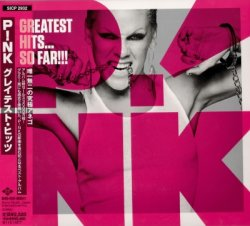 Pink - Greatest Hits...So Far!!! (2010) [Japan]