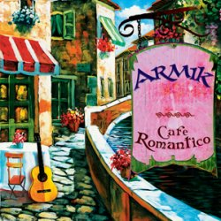 Armik - Cafe Romantico (2005)