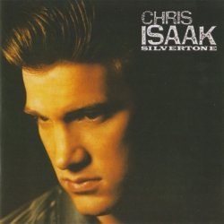 Chris Isaak - Silvertone (1987)