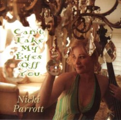 Nicki Parrott - Can't Take My Eyes Off You (2011) [Japan]