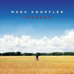 Mark Knopfler - Tracker - Limited Deluxe Edition (2015)