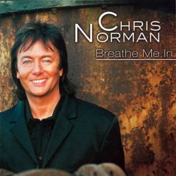 Chris Norman - Breathe Me In (2001)