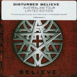 Disturbed - Believe - Tour Limited Edition [2CD] (2002)