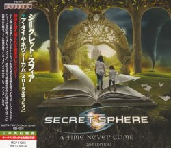 Secret Sphere - A Time Never Come 2015 (2015) [Japan]