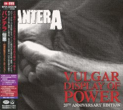 Pantera - Vulgar Display Of Power - 20th Anniversary Edition (2012) [Japan]