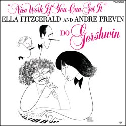 Ella Fitzgerald & Andre Previn - Nice Work If You Can Get It (1987)