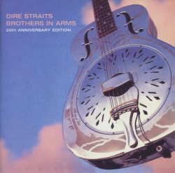 Dire Straits - Brothers In Arms - 20th Anniversary Edition (2005)