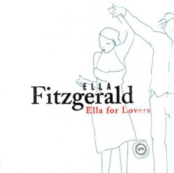 Ella Fitzgerald - Ella For Lovers (2003)