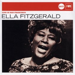 Ella Fitzgerald - Live In San Francisco (2006)