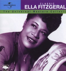 Ella Fitzgerald - Classic: The Universal Masters Collection (2000)