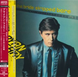 Bryan Ferry - The Bride Stripped Bare [PT SHM-CD] (2015) [Japan]