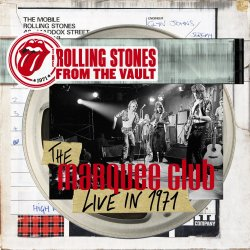 The Rolling Stones - From The Vault - The Marquee Club Live In 1971 [3CD] (2015) [Japan]