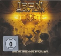 Iron Savior - Live At The Final Frontier [2CD] (2015)