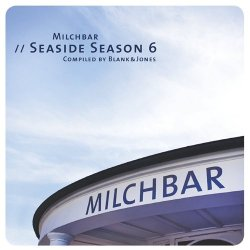VA - Blank & Jones - Milchbar. Seaside Season 6 (2014)
