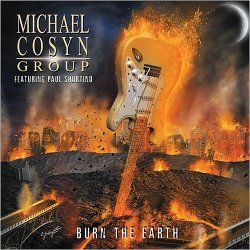 Michael Cosyn Group feat. Paul Shortino - Burn The Earth (2015)