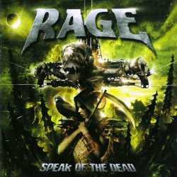 Rage - Speak Of The Dead (2006)