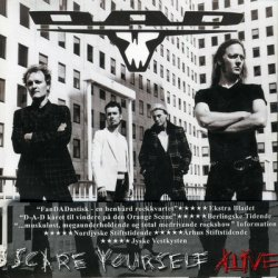 D-A-D - Scare Yourself Alive (2006)