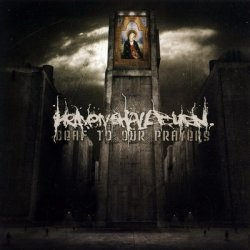 Heaven Shall Burn - Deaf To Our Prayers (2006)