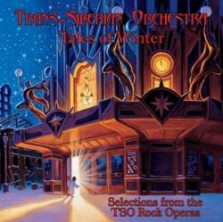Trans-Siberian Orchestra - Tales of Winter: Selections from the TSO Rock Operas (2013)