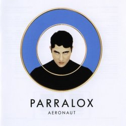 Parralox - Aeronaut - Limited Edition (2015)