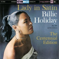 Billie Holiday & Ray Ellis And His Orchestra  - Lady In Satin - The Centennial Edition (3CD) (2015)