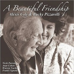 Alexis Cole & Bucky Pizzarelli - A Beautiful Friendship (2015)