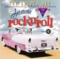 VA - The Golden Age Of American Rock 'n' Roll Vol. 10 (2002)